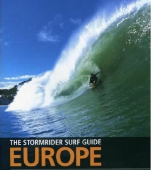 The Stormrider Surf Guide to Europe
