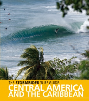 The Stormrider Surf Guide to Central America and The Caribbean